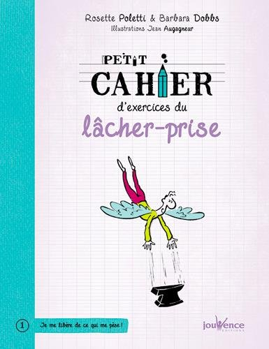 cahier exercice lacher prise