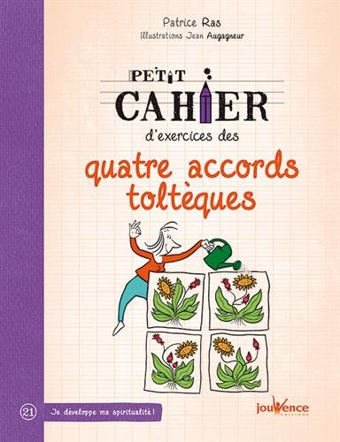 cahier accords toltèques