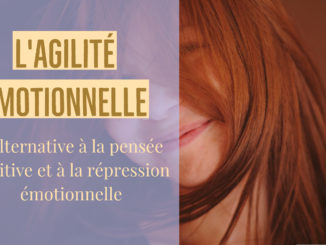 l'alternative à la pensée positive et à la répression émotionnelle