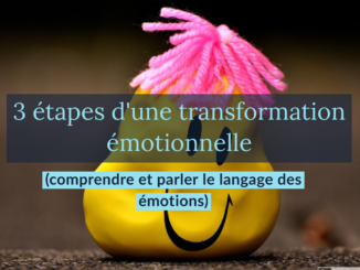 transformation émotionnelle